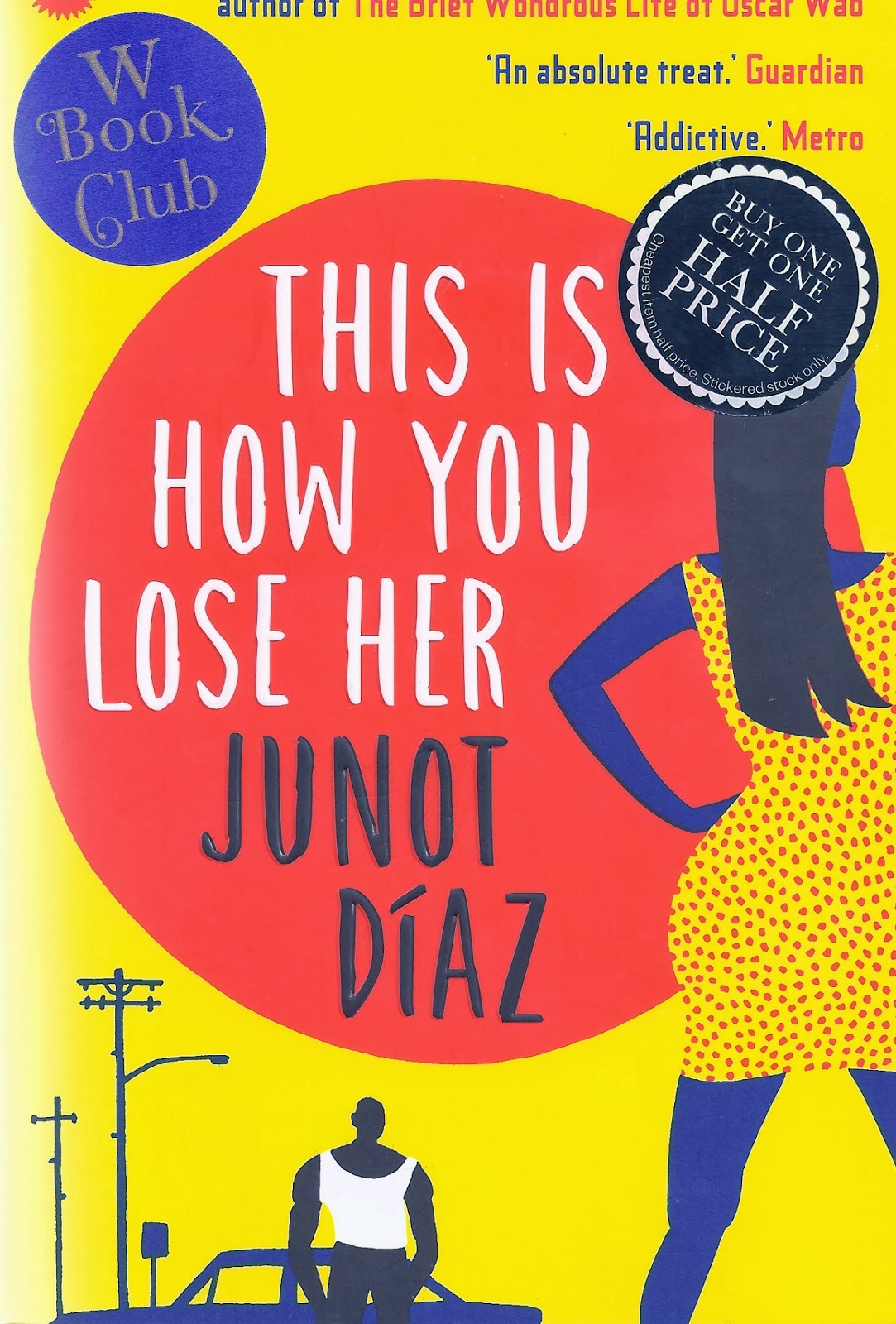 Review junot diaz this is how you lose her