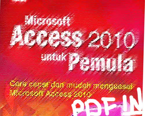 PENJASKESREK USM: Ebook Microsoft Access 2010 Bahasa ...