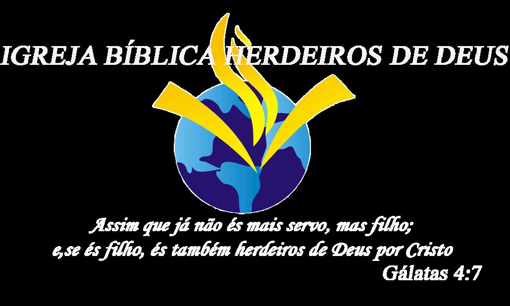 IGREJA BÍBLICA HERDEIROS DE DEUS