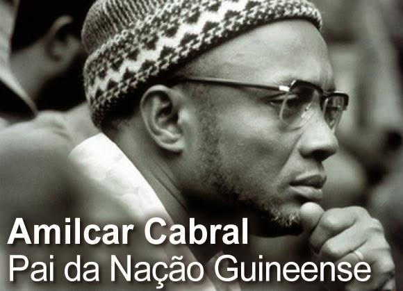 AMILCAR CABRAL - O PAI DA NAÇÃO GUINEENSE