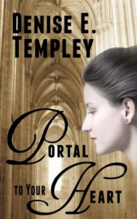 Portal to Your Heart, a novella by D. E. Templey
