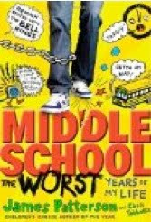 bookcover of MIDDLE SCHOOL, THE WORST YEARS OF MY LIFE