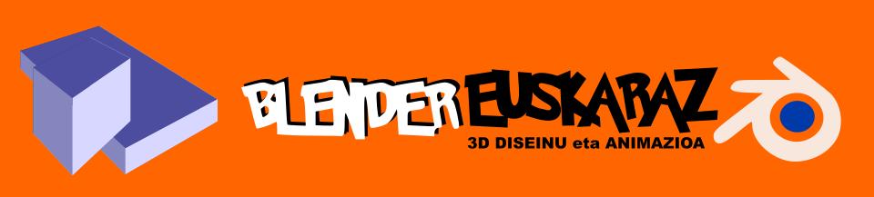 BLENDER EUSKARAZ. 3D DISEINU ETA ANIMAZIOA