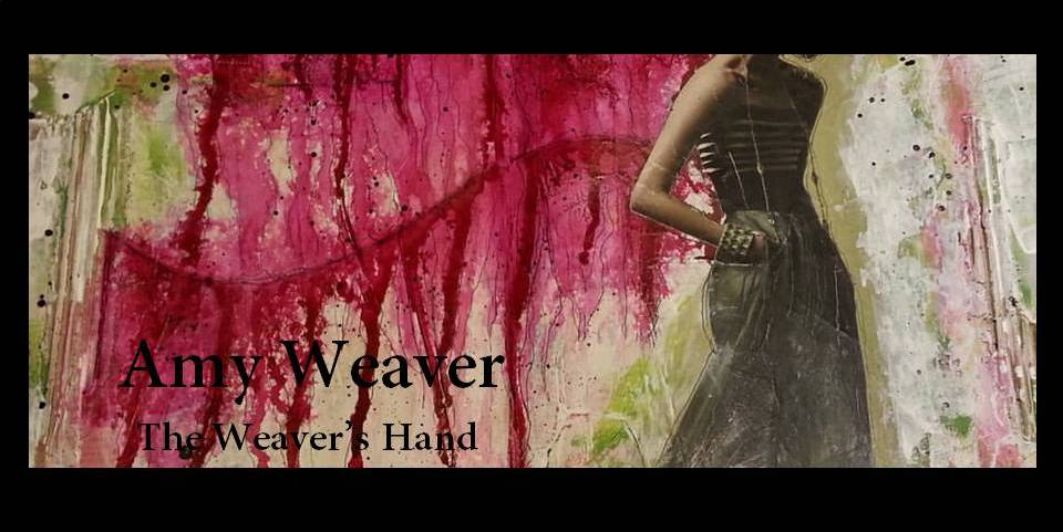 Amy Weaver/The Weaver's Hand