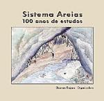 Sistema Areias, 100 anos de estudo