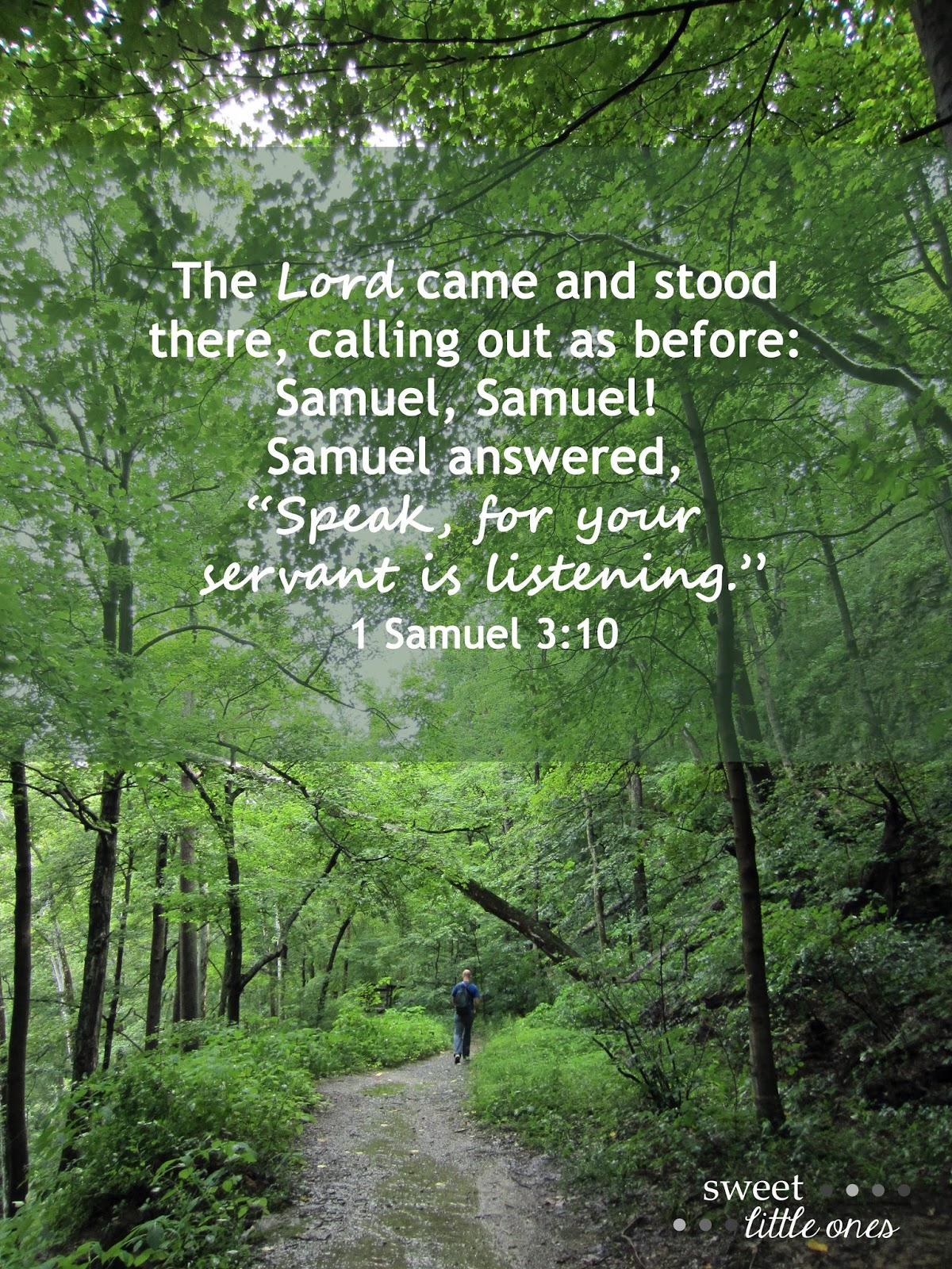 """Thoughts on Prayer - Prayer is an action of talking and listening to God and there are 4 types of prayer: Adoration, Contrition, Thanksgiving, and Supplication.  The Lord came and stood there, calling out as before: Samuel, Samuel!  Samuel answered, """"Speak, for your servant is listening."""" 1 Samuel 3:10 -  www.sweetlittleonesblog.com"""