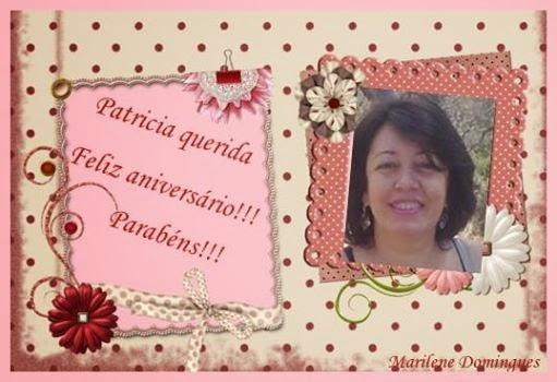Lembrança da amiga, Marilene Domingues. Obrigada pela amizade e carinho de sempre!