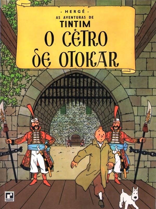 """Reprodução de capa do álbum """"O Cetro de Otokar"""", com o personagem Tintim, criado por Hergé, a partir da versão brasileira da Editora Record, publicada na década de 1980."""