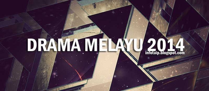 DRAMA MELAYU Terbaru 2014