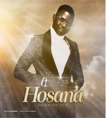 Filho do Zua - Hosana (Afro Pop)