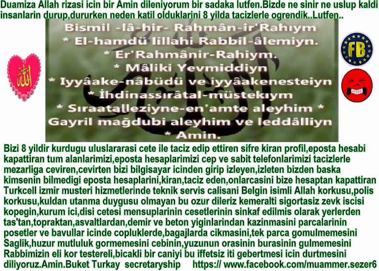 LUTFEN DUALARIMIZA BIR FATIHA DILENIYORUZ.BUKET TURKAY