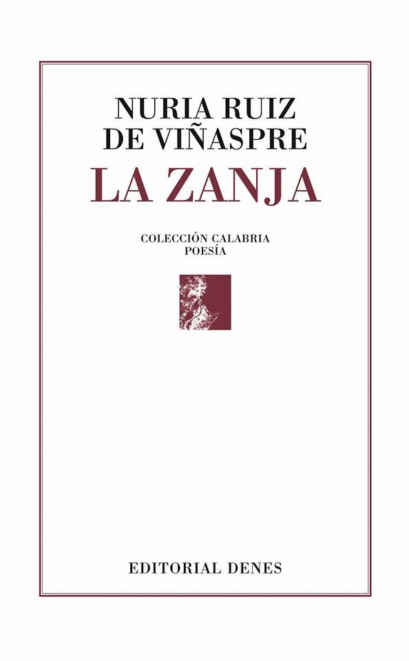 La zanja (PREMIO POESÍA XII CÉSAR SIMÓN)