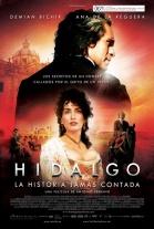 ver pelicula Hidalgo: La historia jamas contada (2010) español online latino gratis
