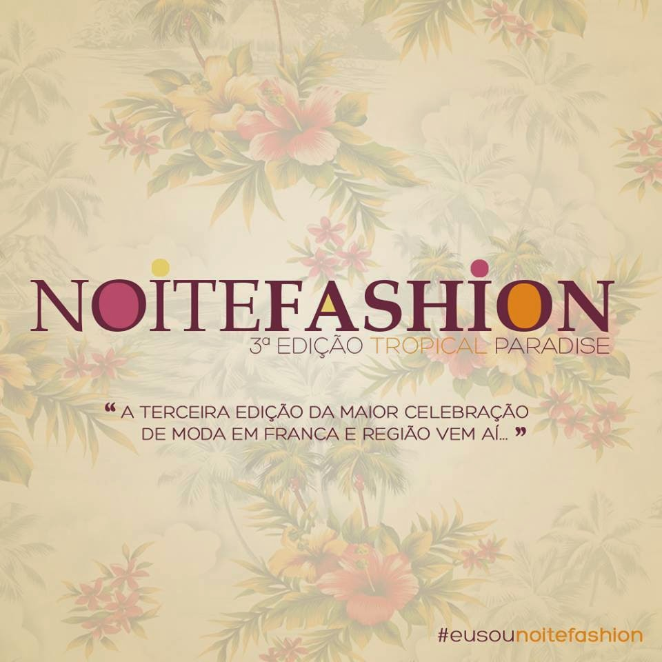 Dia 26/11/2014 Noite Fashion Tropical Paradise
