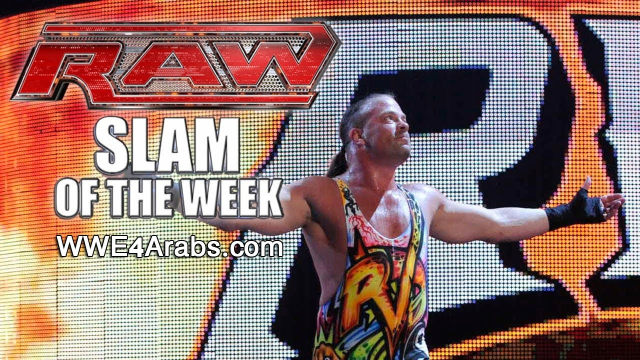 WWE Raw Slam of the Week