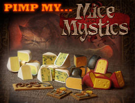 Pimp my Game - Mice and Mystics