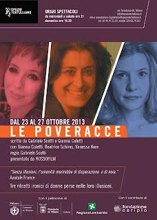 Lo spettacolo Le Poveracce in scena allo Spazio Tertulliano di Milano fino a domenica 27 ottobre 2013