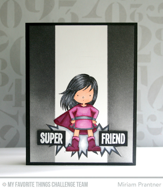 Super Friend Card by Miriam Prantner featuring the You're Super stamp set