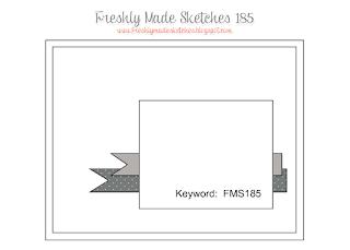 http://freshlymadesketches.blogspot.co.uk/2015/05/freshly-made-sketches-185-sketch-by.html
