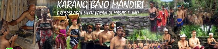 KARANG BAJO MANDIRI - LOMBOK UTARA