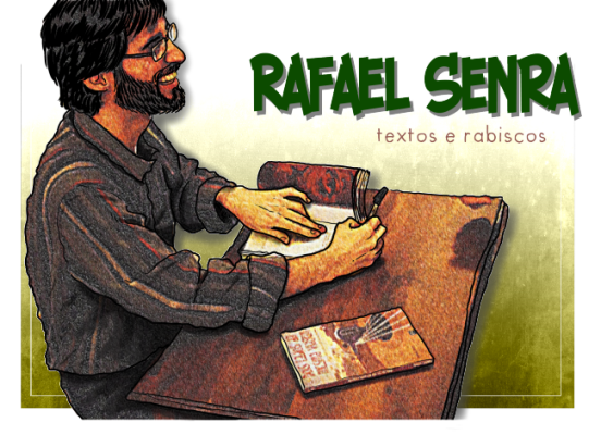 Rafael Senra: textos e rabiscos