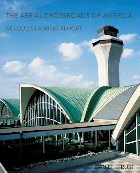 Get Your Copy of The Aerial Crossroads of America: St. Louis's Lambert Airport
