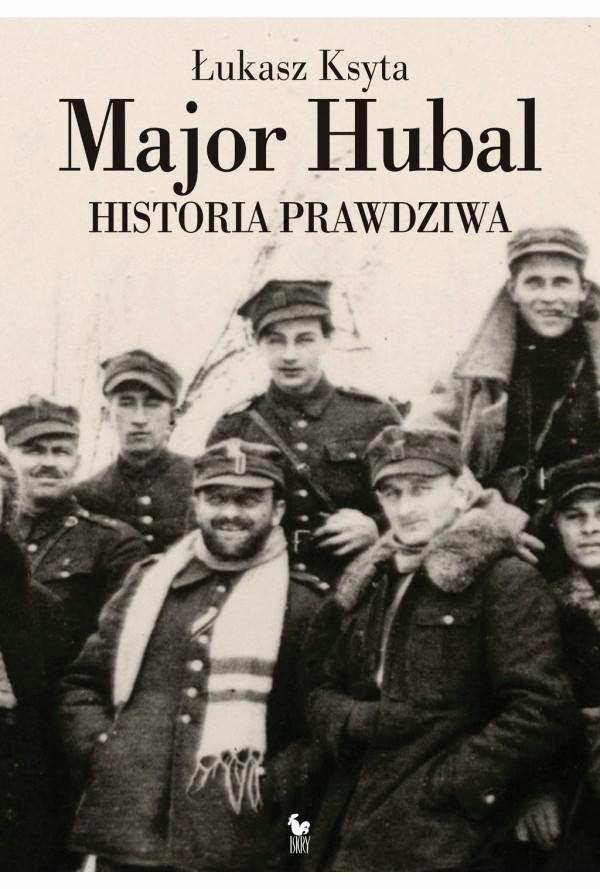Major Hubal. Historia prawdziwa.