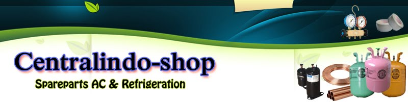 Welcome to CENTRALINDO-Shop - Spareparts AC and Refrigeration