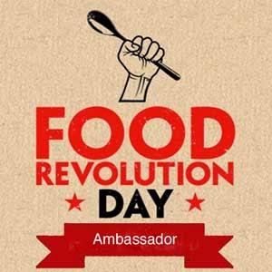 Food Revolution Day Ambassador