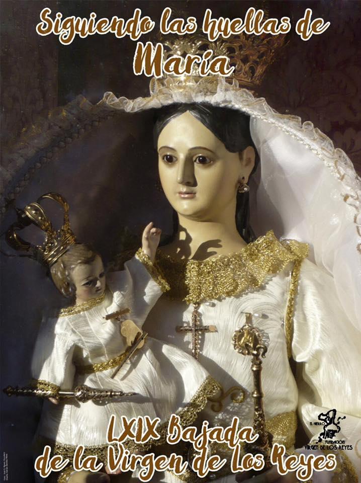 Programa de actos Religiosos de la Bajada de la Virgen de Los Reyes. Pincha en el cartel