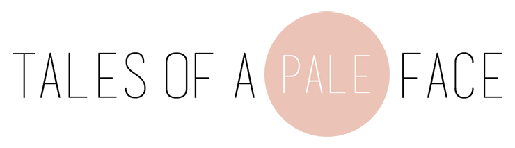 Tales of a Pale Face | UK beauty blog