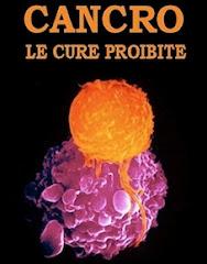 Cancro: Le cure proibite
