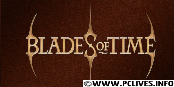 Blades of time (2012) full and free pc game cover download