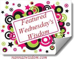 http://nannaswisdom.com/wednesdays-wisdom-26/