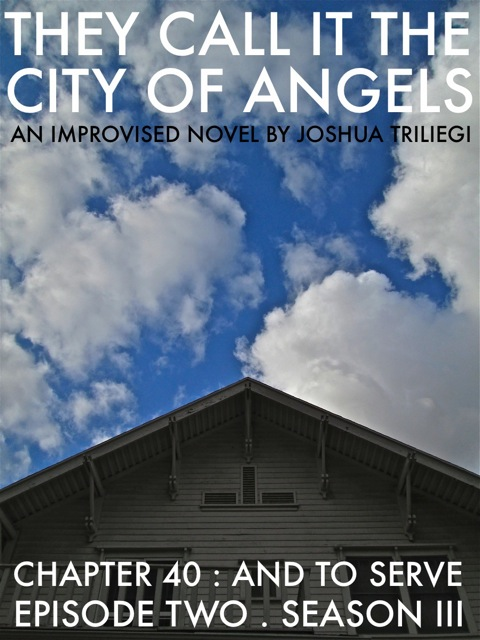 READ EPISODE TWO: THEY CALL IT THE CITY OF ANGELS