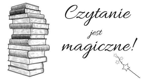 Czytanie jest magiczne!
