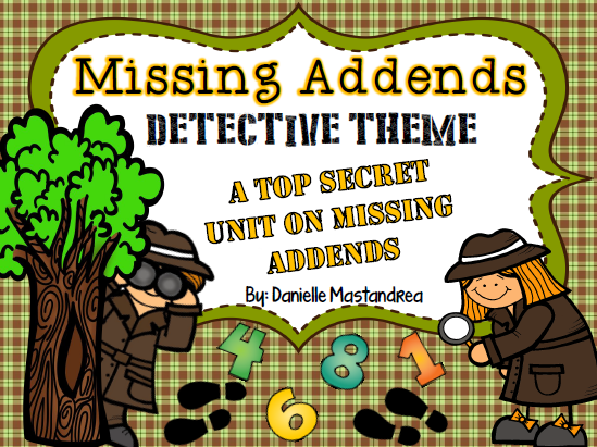 http://www.teacherspayteachers.com/Product/Missing-Addend-Unit-Detective-Theme-Posters-Printables-Craft-More-1125396