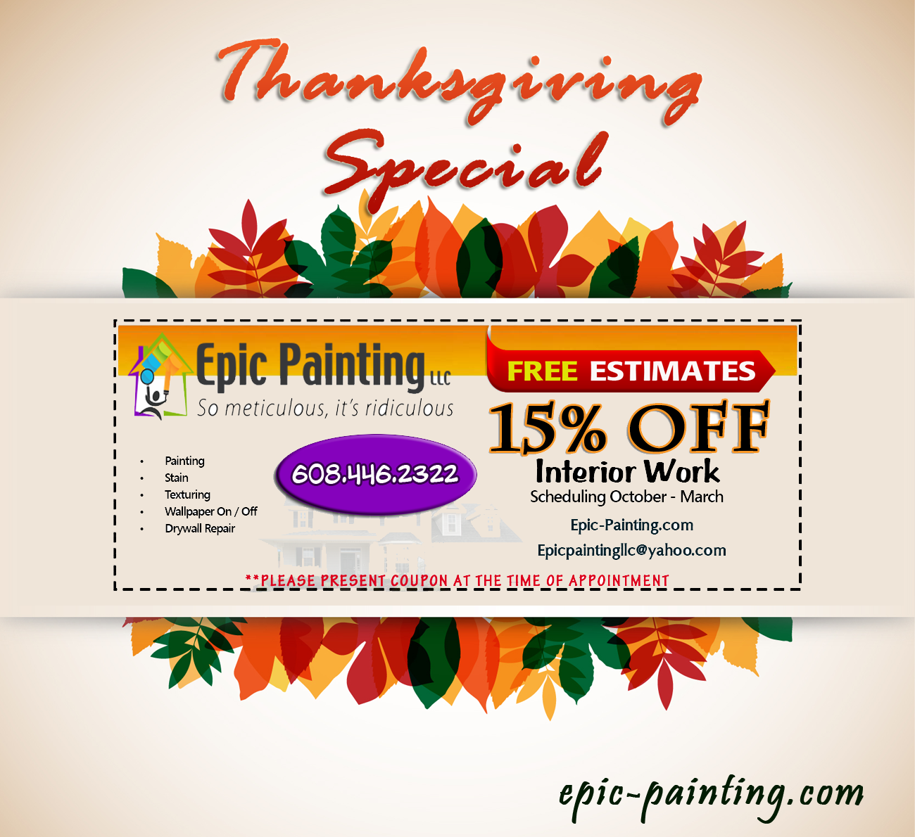 http://www.epic-painting.com/wp-content/uploads/2014/11/Thanksgiving-Interior-Painting-Special-madison.pdf