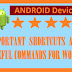 Android mobile phone Keyboard short cuts and hot keys