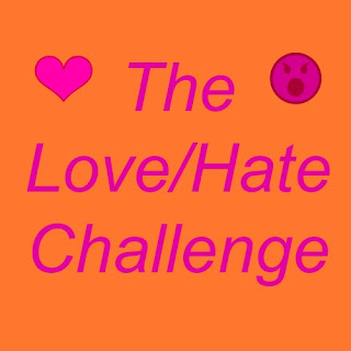 The Love/Hate Challenge