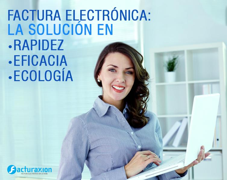Factura electrónica: la solución en rapidez, eficacia y ecología