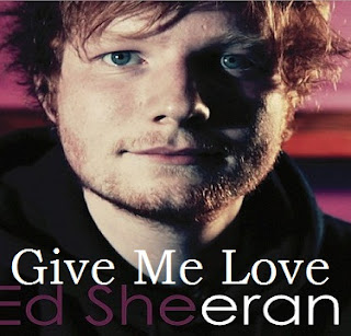 ed sheeran give me love mp3 song free download