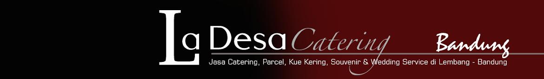 Welcome : LaDesa Catering Lembang Bandung
