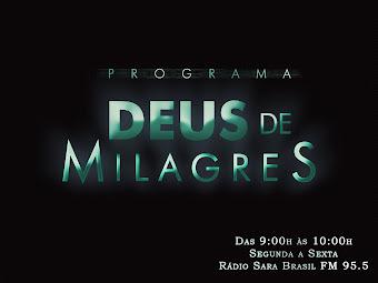 Ouça o Programa Deus de Milagres