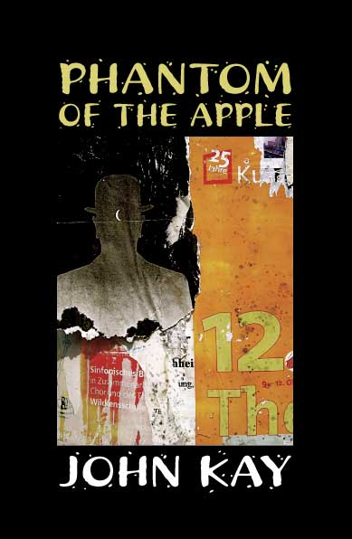 Phantom of the Apple by John Kay
