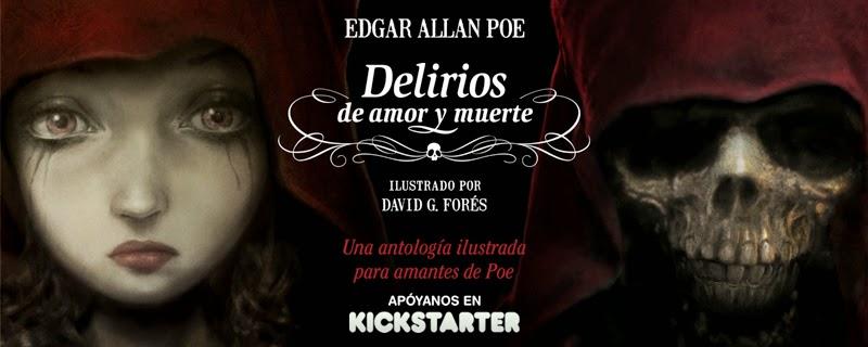Delirios de amor y muerte. Antología de Poe ilustrada