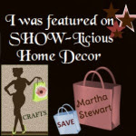 SHOW-licious Home Decor