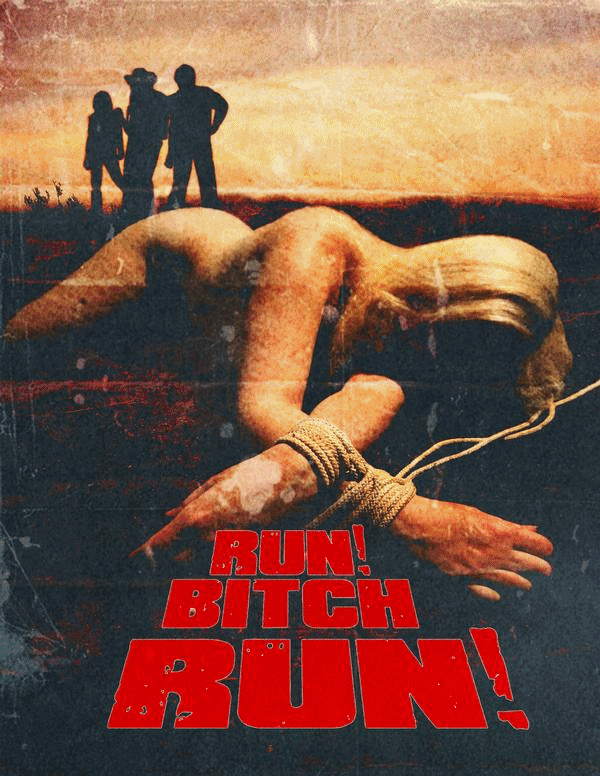 Kinh Dị 18+ Mỹ: Run Bitch Run