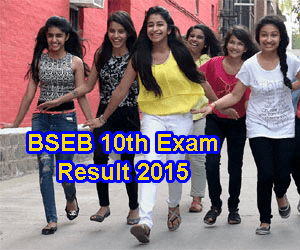 BSEB 10th Result 2015 Declared Click Here, Bihar 10th Result Roll Number wise Check at biharboard.ac.in 2015, BSEB Result 2015, Bihar Examination Board 10th Result 2015, Bihar Board Result 2015 10th, Matric Result 2015 Bihar, Patna Matric Results