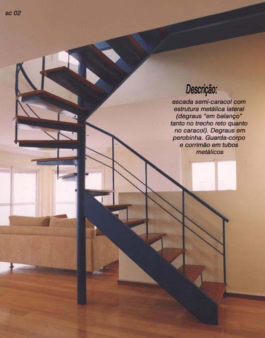 Escadas Caracol Escada Reta e Semi-caracol